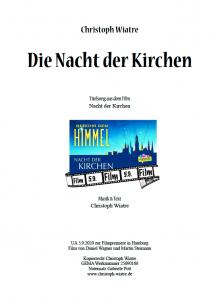 Die Nacht der Kirchen, Musik & Text: Christoph Wiatre, Titellied aus dem Film NACHT DER KIRCHEN, 2020